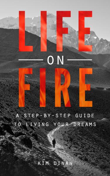 Life on Fire by Kim Dinan