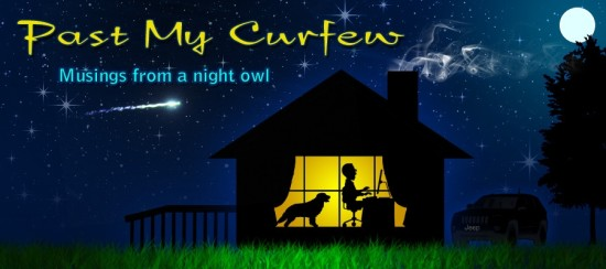 Past my curfew